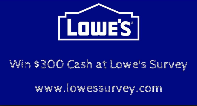 Lowe's Customer experience Survey